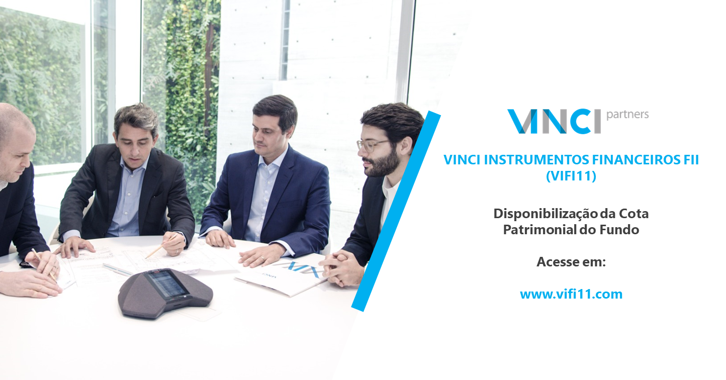 VIFI11 | Disponibilização da Cota Patrimonial do Fundo